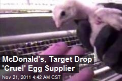 McDonald's, Target Drop 'Cruel' Egg Supplier