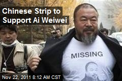 Chinese Strip to Support Ai Weiwei