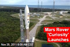 NASA Mars Rover &#39;Curiosity&#39; Launches