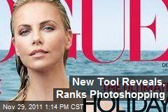 New Tool Reveals, Ranks Photoshopping