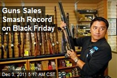 Guns Sales Smash Record on Black Friday