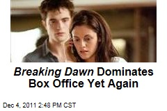 &#39;Twilight: Breaking Dawn&#39; No. 1 at Box Office for Third Straight Weekend