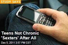 Teens Not Chronic 'Sexters'