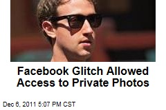 Bug Allows Access to Private Photos on Facebook, Including Mark Zuckerberg's