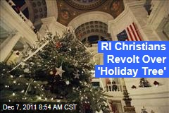 Rhode Island Christians Revolt Over 'Holiday Tree'