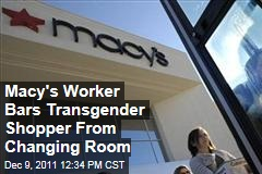 Texas Macy's Worker Natalie Johnson Bars Transgender Shopper From Women's Changing Room