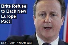Brits Refuse to Back New Europe Pact
