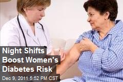 Night Shifts Boost Women's Diabetes Risk