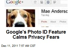 Google's Photo ID Feature Calms Privacy Fears