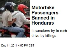 Honduran Congress Bans Motorbike Passengers to Curb Drive-By Killings
