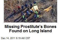 Missing Prostitute&amp;#39;s Bones Found on Long Island