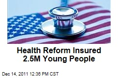 Health Care Reform Insured 2.5M 18- to 25-Year-Olds