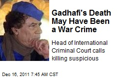 Gadhafi's Death May Have Been a War Crime
