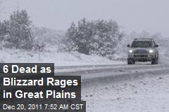 6 Dead as Blizzard Rages in Great Plains