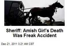 Sheriff: Amish Girl's Death Was Freak Accident
