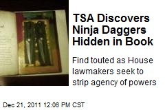 TSA Discovers Ninja Daggers Hidden in Book