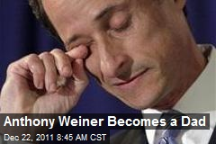 Anthony Weiner Becomes a Dad