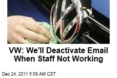 Volkswagen: We'll Deactivate Email When Staff Not Working