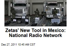 Zetas Drug Cartel's Radio Network Covers Mexico, US Authorities Say