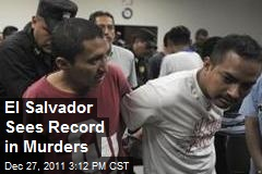 El Salvador Sees Record in Murders