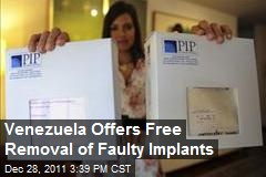 Venezuela Offers Free Removal of Faulty Implants