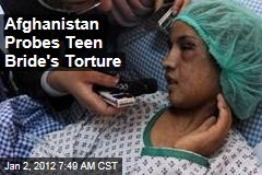 Afghanistan President Hamid Karzai Launches Probe Into Teen Sahar Gul's Torture