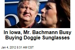 Marcus Bachmann's Latest Role: Doggie Sunglasses Buyer, Michele Reveals (VIDEO)