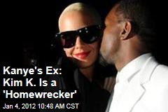 Kanye West Ex Amber Rose Blames 'Homewrecker' Kim Kardashian for Split