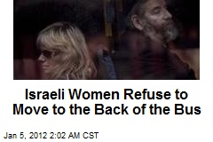 Israeli Women Refuse to Move to Back of the Bus