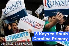 Five Keys to South Carolina Primary