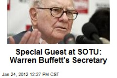 Special Guest at SOTU: Warren Buffett&amp;#39;s Secretary
