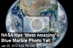 NASA Releases 'Most Amazing' Blue Marble Photo Yet