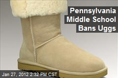 Pennsylvania Middle School Bans Uggs