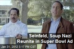 Seinfeld, Soup Nazi Reunite in Super Bowl Ad