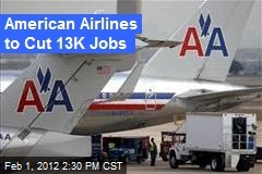 American Airlines to Cut 13K Jobs