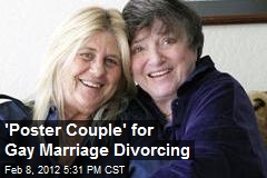 &amp;#39;Poster Couple&amp;#39; for Gay Marriage Divorcing
