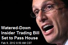 Watered-Down Insider Trading Bill Set to Pass House