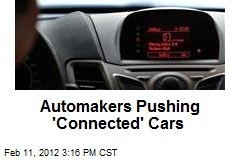 Automakers Pushing 'Connected' Cars