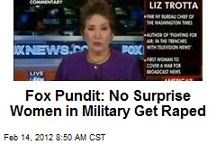 Fox Pundit: No Surprise Women in Military Get Raped
