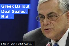 Greek Bailout Deal Sealed