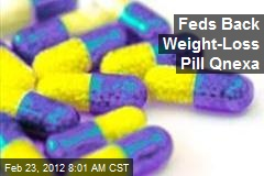 Feds Back Weight-Loss Pill Qnexa