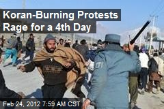 Koran-Burning Protests Rage for a 4th Day