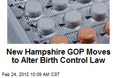New Hampshire GOP Moves to Alter Birth Control Law