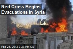Red Cross Begins Evacuations in Syria