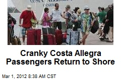 Cranky Costa Allegra Passengers Return to Shore