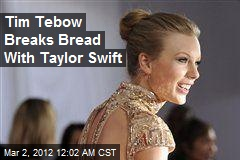 Tim Tebow Breaks Bread With Taylor Swift