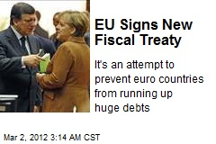 EU Signs New Fiscal Treaty