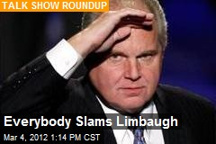 Everybody Slams Limbaugh