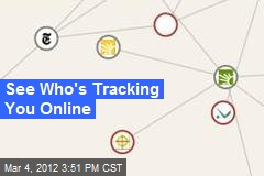 See Who's Tracking You Online
