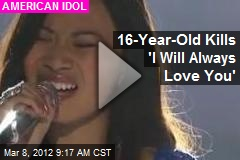 16-Year-Old Kills 'I Will Always Love You'